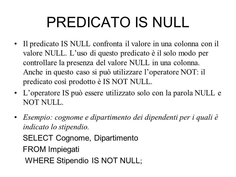 PREDICATO IS NULL