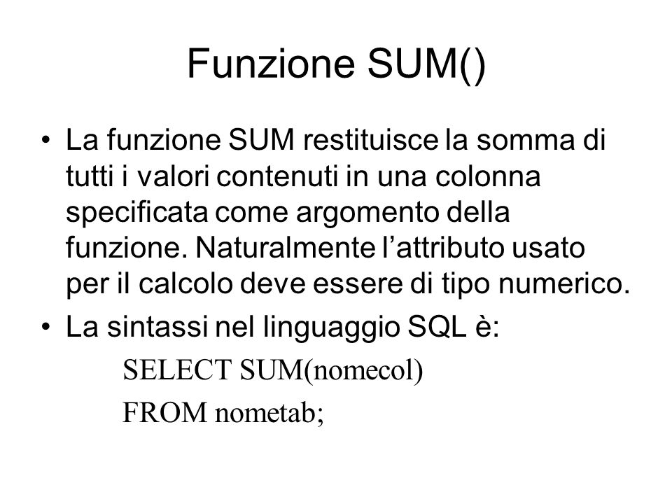 Funzione SUM()