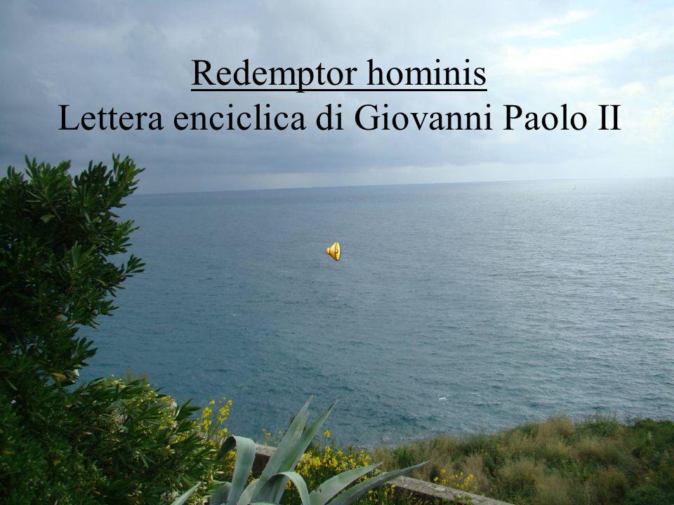Redemptor hominis Lettera enciclica di Giovanni Paolo II