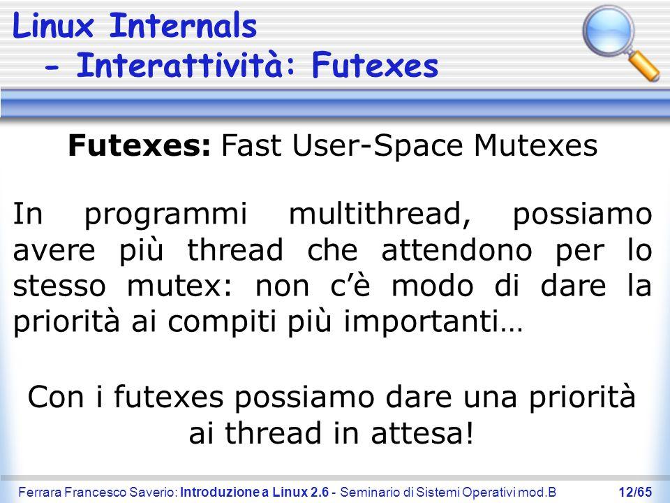 Linux Internals - Interattività: Futexes