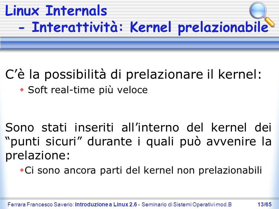 Linux Internals - Interattività: Kernel prelazionabile