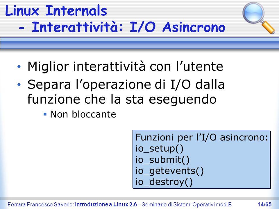 Linux Internals - Interattività: I/O Asincrono