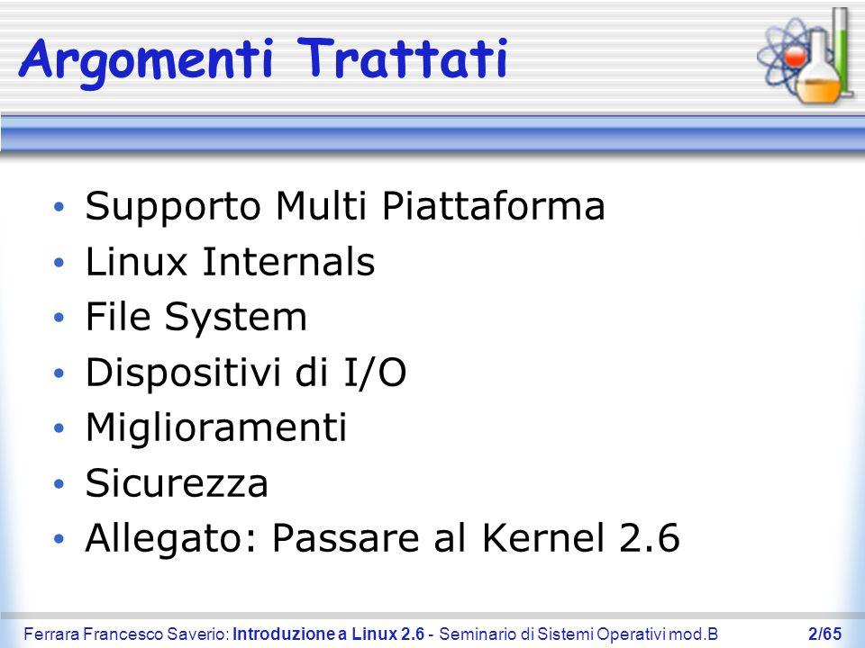 Argomenti Trattati Supporto Multi Piattaforma Linux Internals
