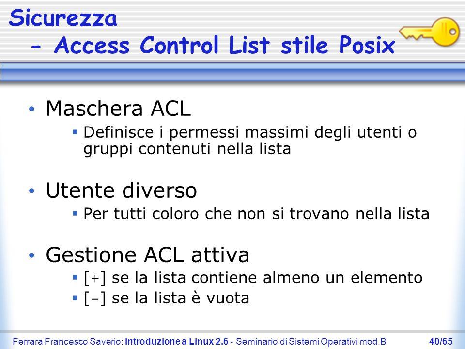 Sicurezza - Access Control List stile Posix