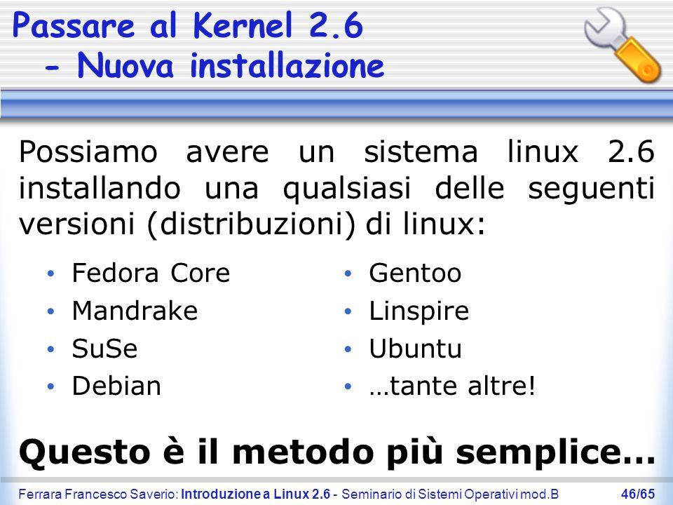 Passare al Kernel 2.6 - Nuova installazione