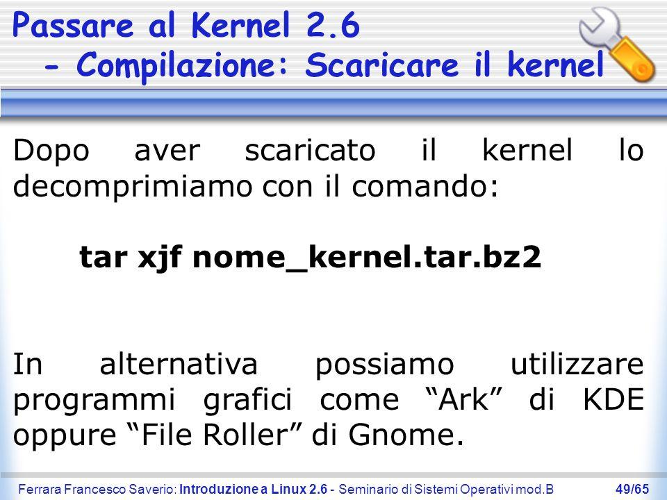 Passare al Kernel 2.6 - Compilazione: Scaricare il kernel