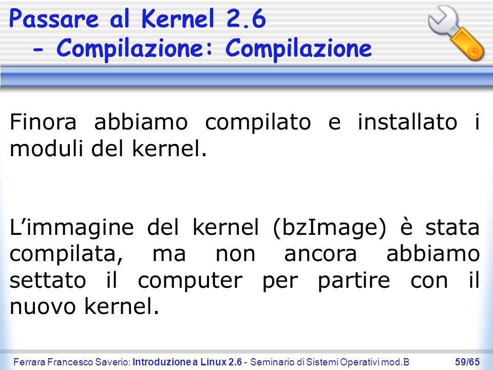 Passare al Kernel 2.6 - Compilazione: Compilazione