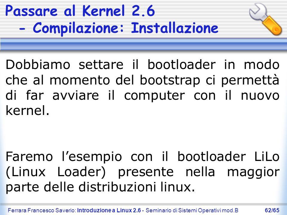 Passare al Kernel 2.6 - Compilazione: Installazione