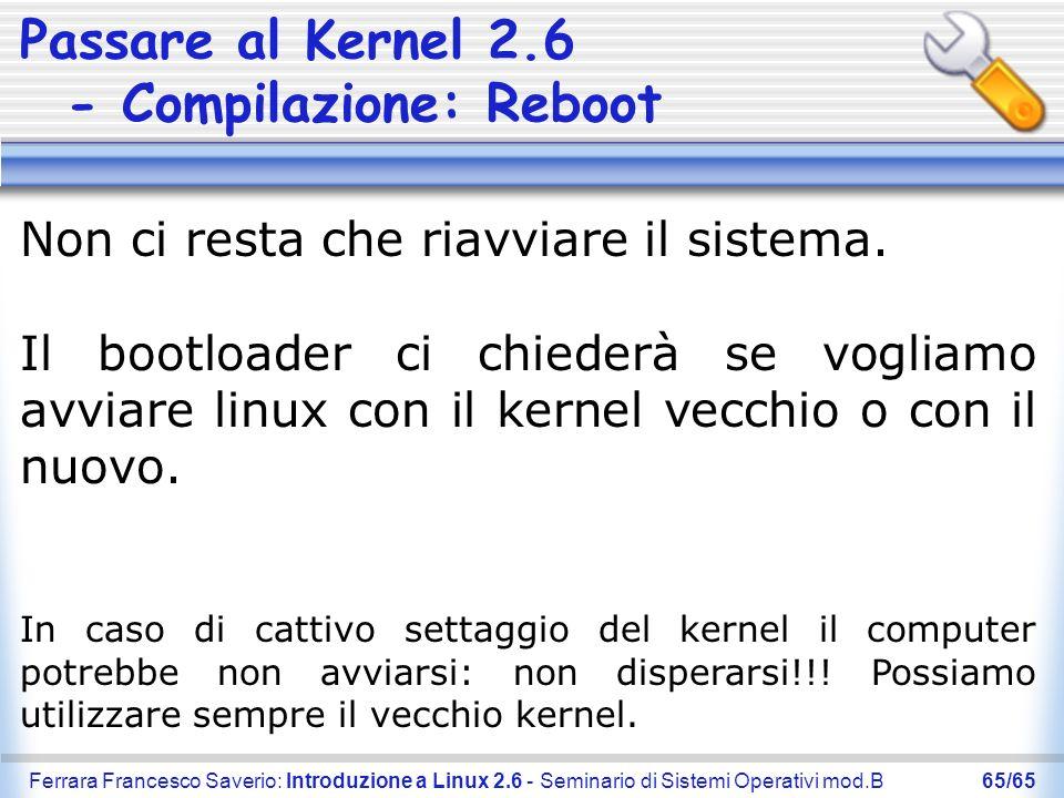 Passare al Kernel 2.6 - Compilazione: Reboot