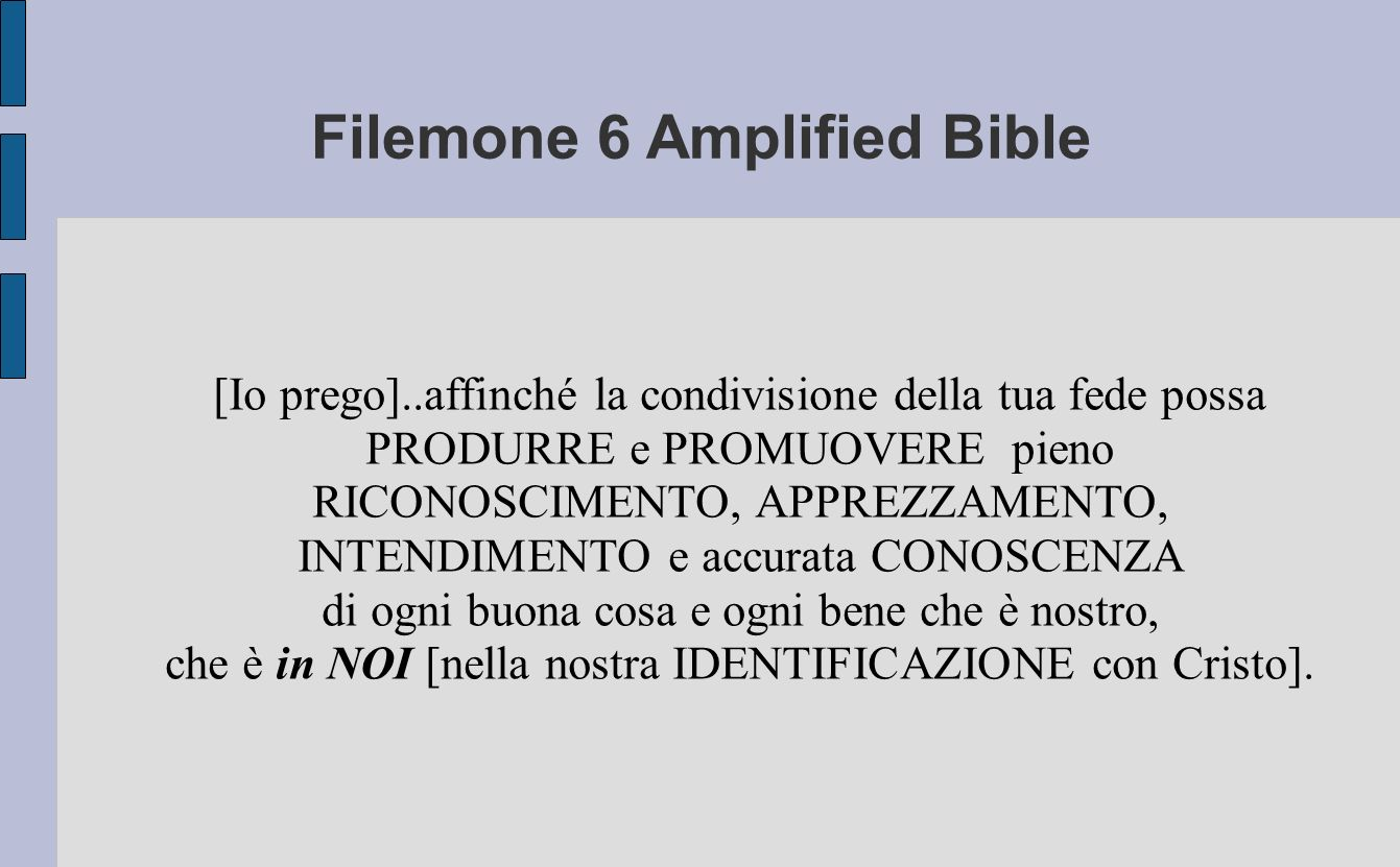 Filemone 6 Amplified Bible