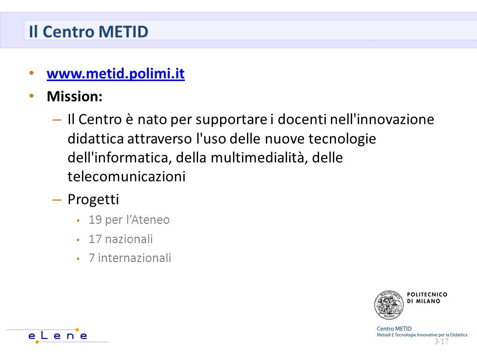 Il Centro METID www.metid.polimi.it Mission: