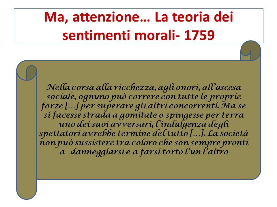 Ma, attenzione… La teoria dei sentimenti morali- 1759