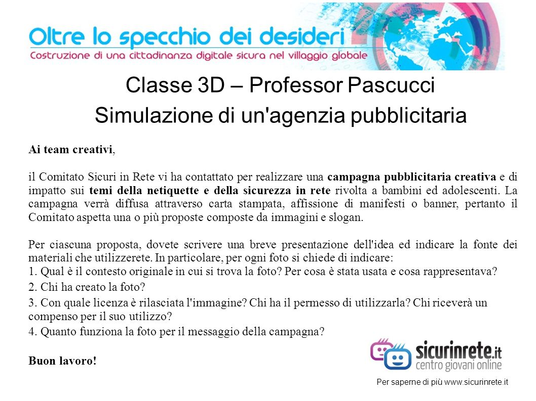 Classe 3D – Professor Pascucci Simulazione di un agenzia pubblicitaria