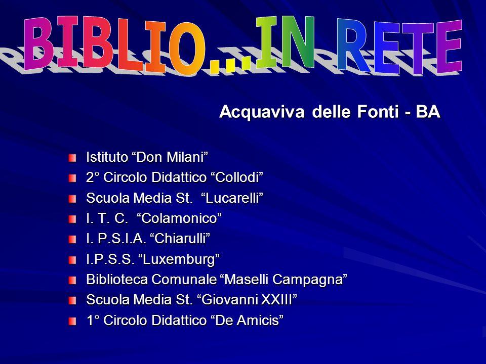 BIBLIO...IN RETE Acquaviva delle Fonti - BA Istituto Don Milani