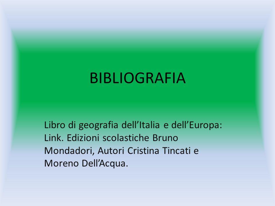 BIBLIOGRAFIA Libro di geografia dell'Italia e dell'Europa: Link.