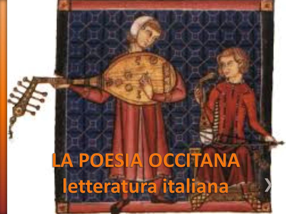 LA POESIA OCCITANA letteratura italiana