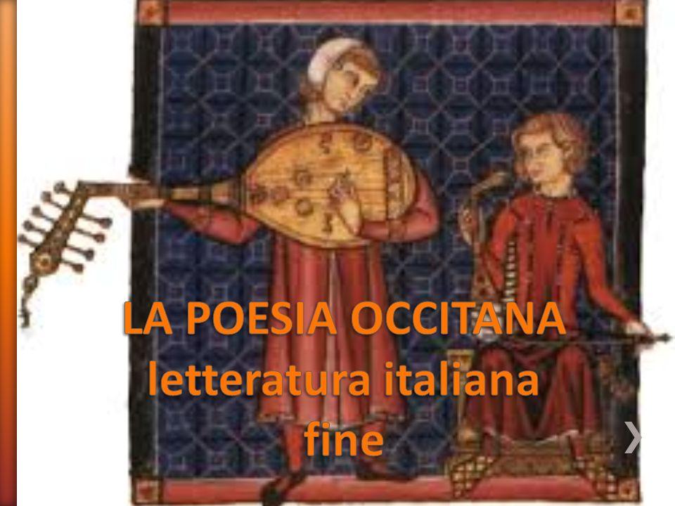 LA POESIA OCCITANA letteratura italiana fine