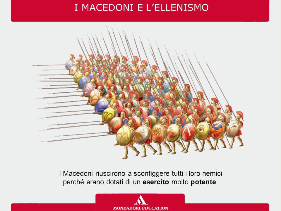 I MACEDONI E L'ELLENISMO