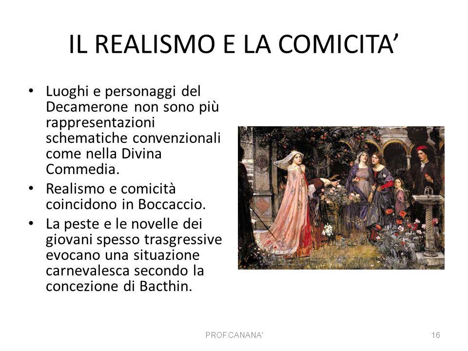 IL REALISMO E LA COMICITA'