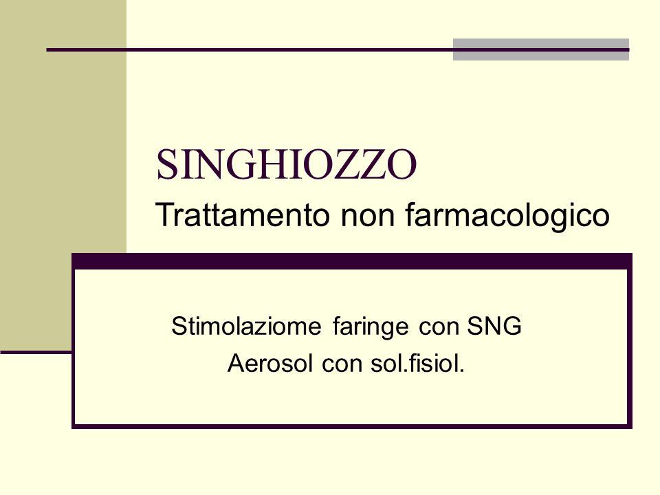Stimolaziome faringe con SNG Aerosol con sol.fisiol.