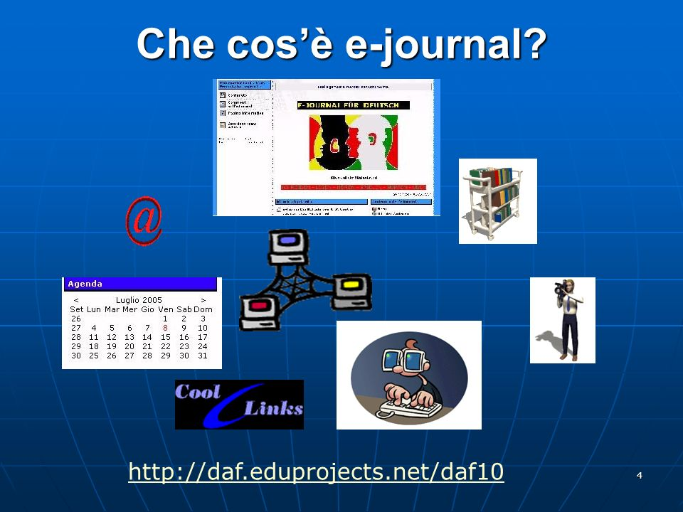 Che cos'è e-journal http://daf.eduprojects.net/daf10