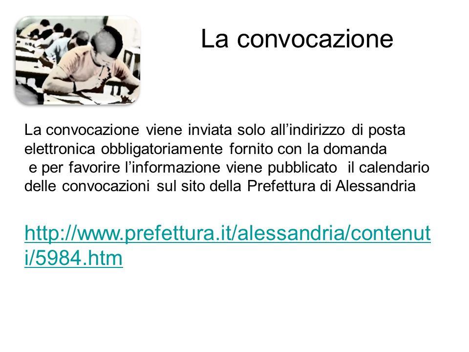 La convocazione La convocazione viene inviata solo all'indirizzo di posta elettronica obbligatoriamente fornito con la domanda.