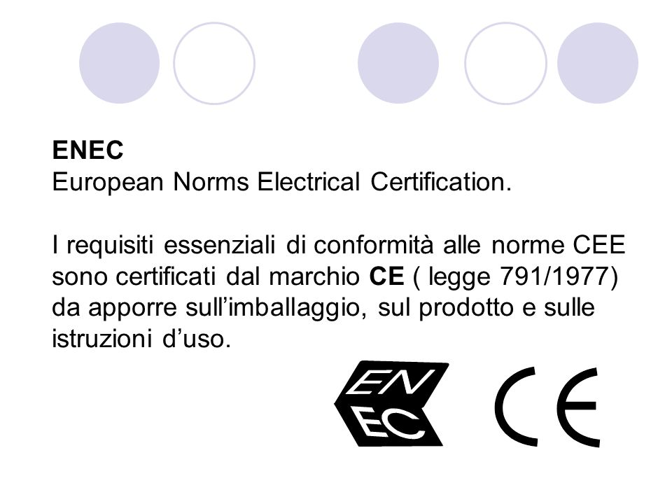 ENEC European Norms Electrical Certification.