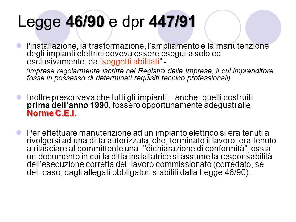 Legge 46/90 e dpr 447/91