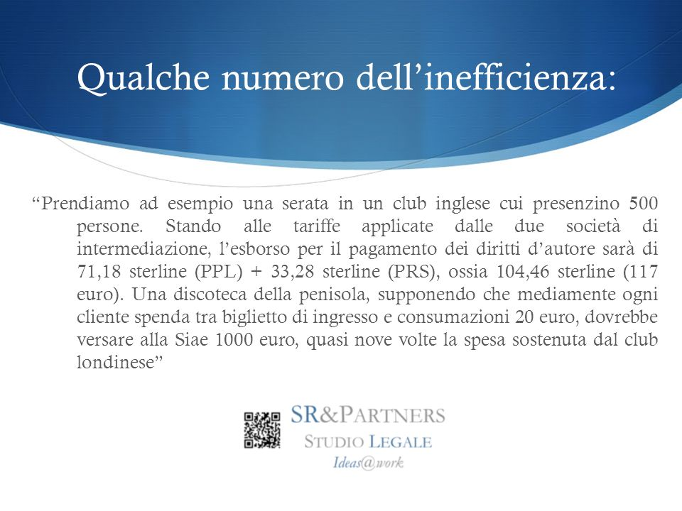 Qualche numero dell'inefficienza: