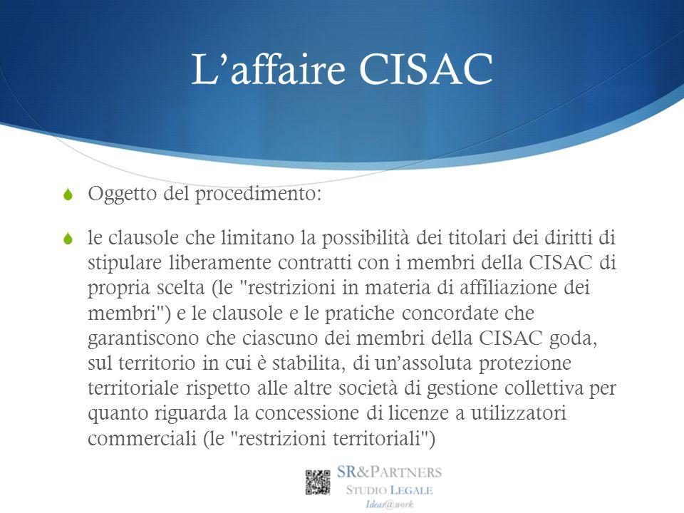 L'affaire CISAC Oggetto del procedimento: