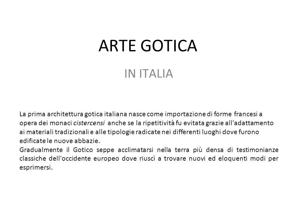 ARTE GOTICA IN ITALIA.