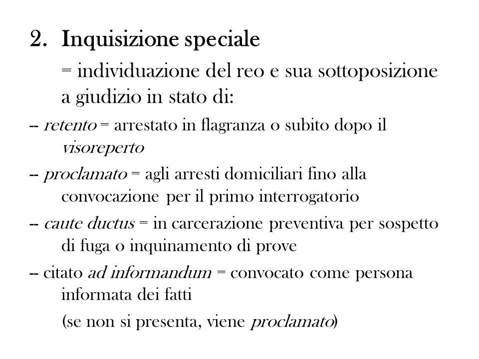 2. Inquisizione speciale