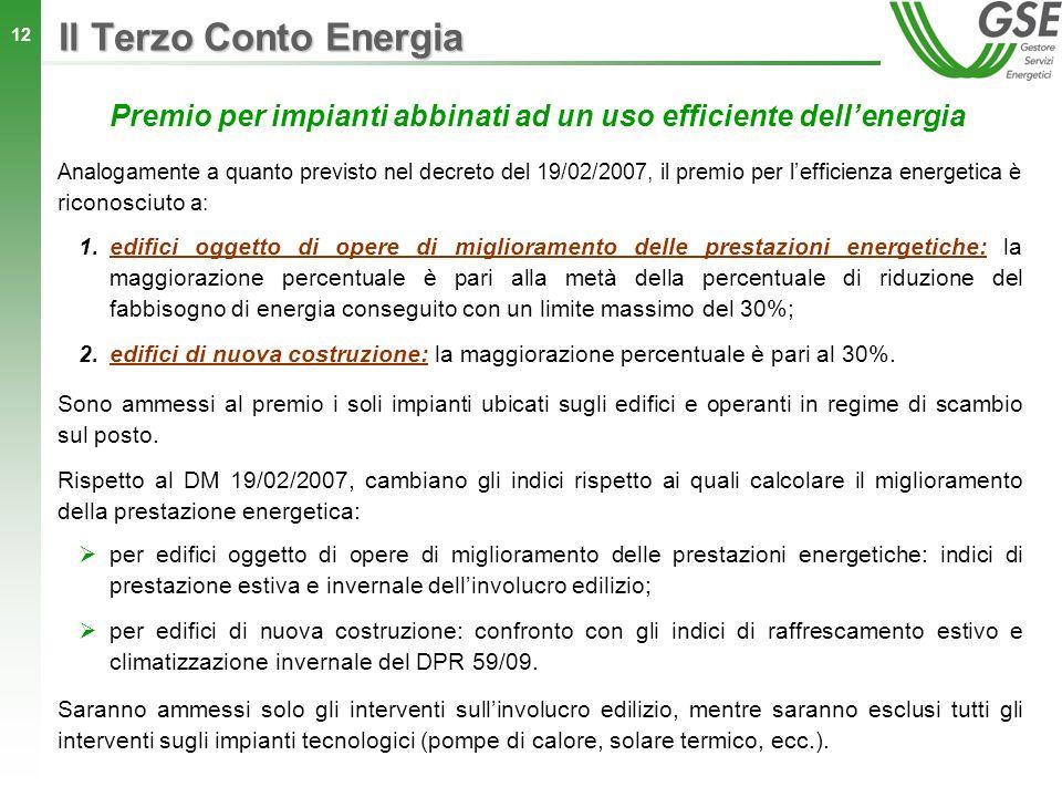Premio per impianti abbinati ad un uso efficiente dell'energia