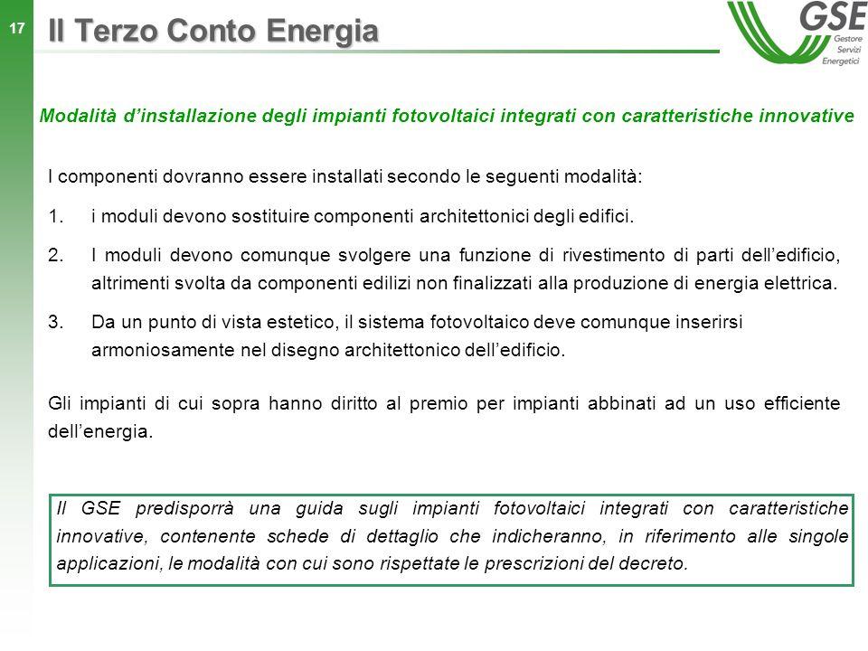 Il Terzo Conto Energia Modalità d'installazione degli impianti fotovoltaici integrati con caratteristiche innovative.