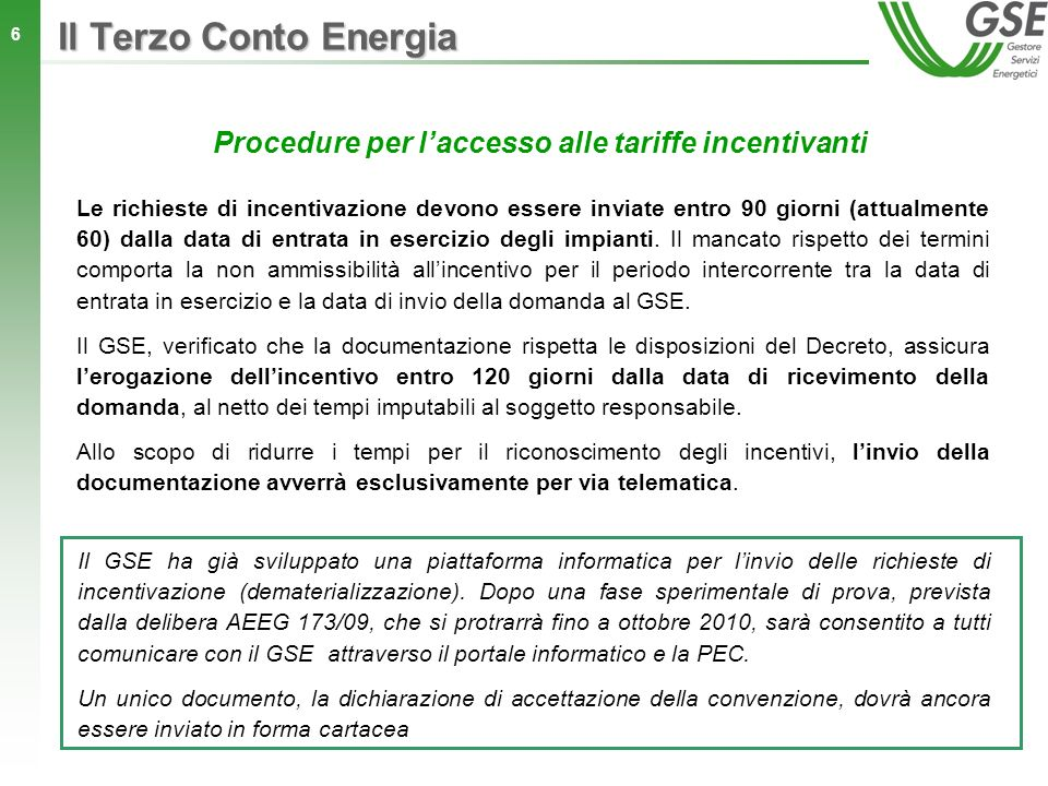 Procedure per l'accesso alle tariffe incentivanti