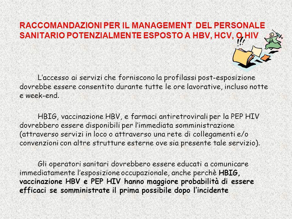 RACCOMANDAZIONI PER IL MANAGEMENT DEL PERSONALE SANITARIO POTENZIALMENTE ESPOSTO A HBV, HCV, O HIV