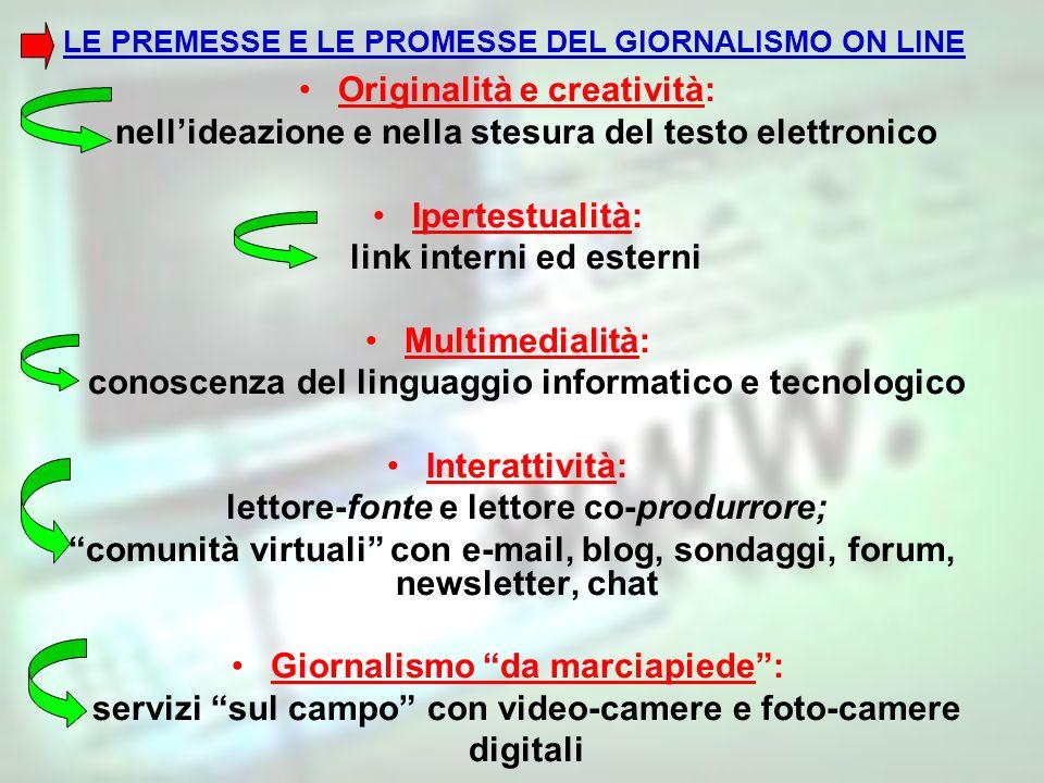 LE PREMESSE E LE PROMESSE DEL GIORNALISMO ON LINE