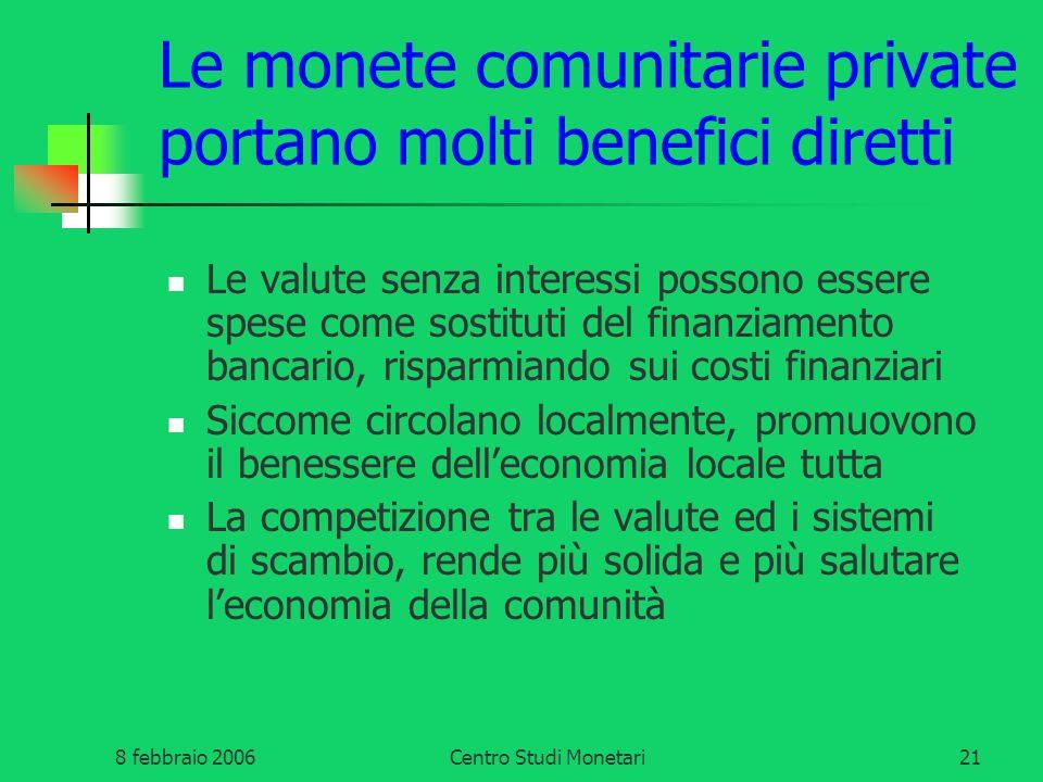 Le monete comunitarie private portano molti benefici diretti