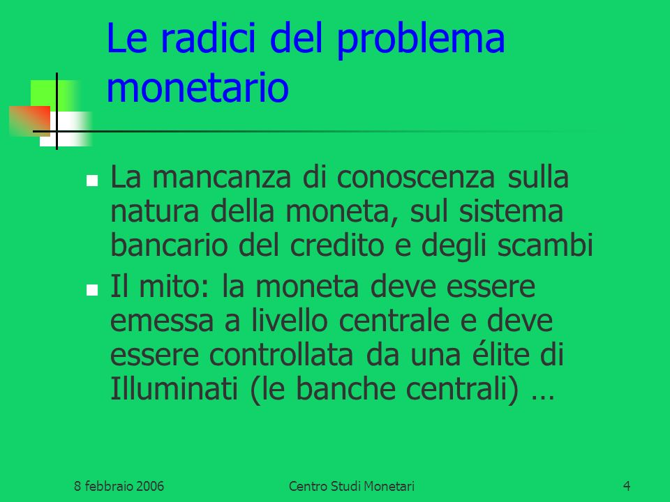 Le radici del problema monetario