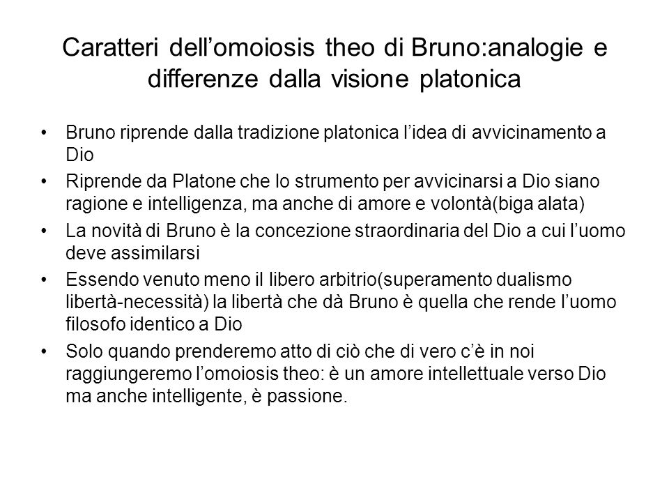 Caratteri dell'omoiosis theo di Bruno:analogie e differenze dalla visione platonica