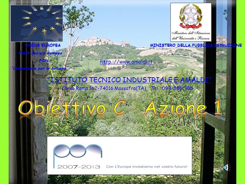 Obiettivo C Azione 1 ISTITUTO TECNICO INDUSTRIALE E.AMALDI