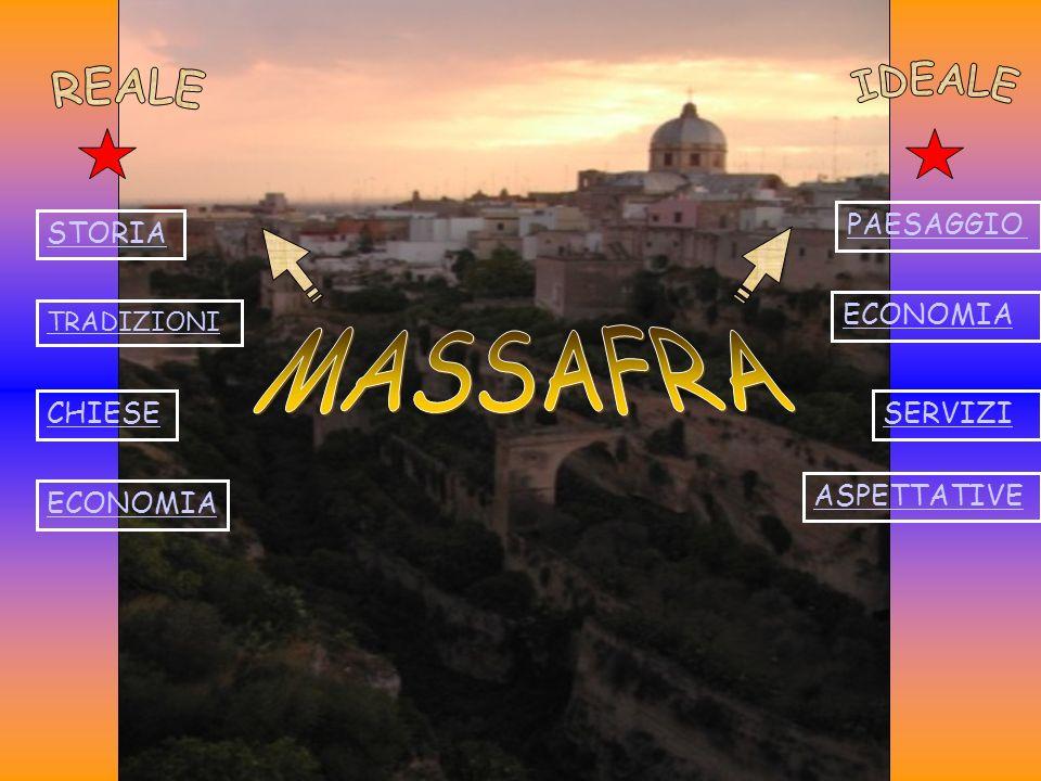 IDEALE REALE MASSAFRA PAESAGGIO STORIA ECONOMIA CHIESE SERVIZI