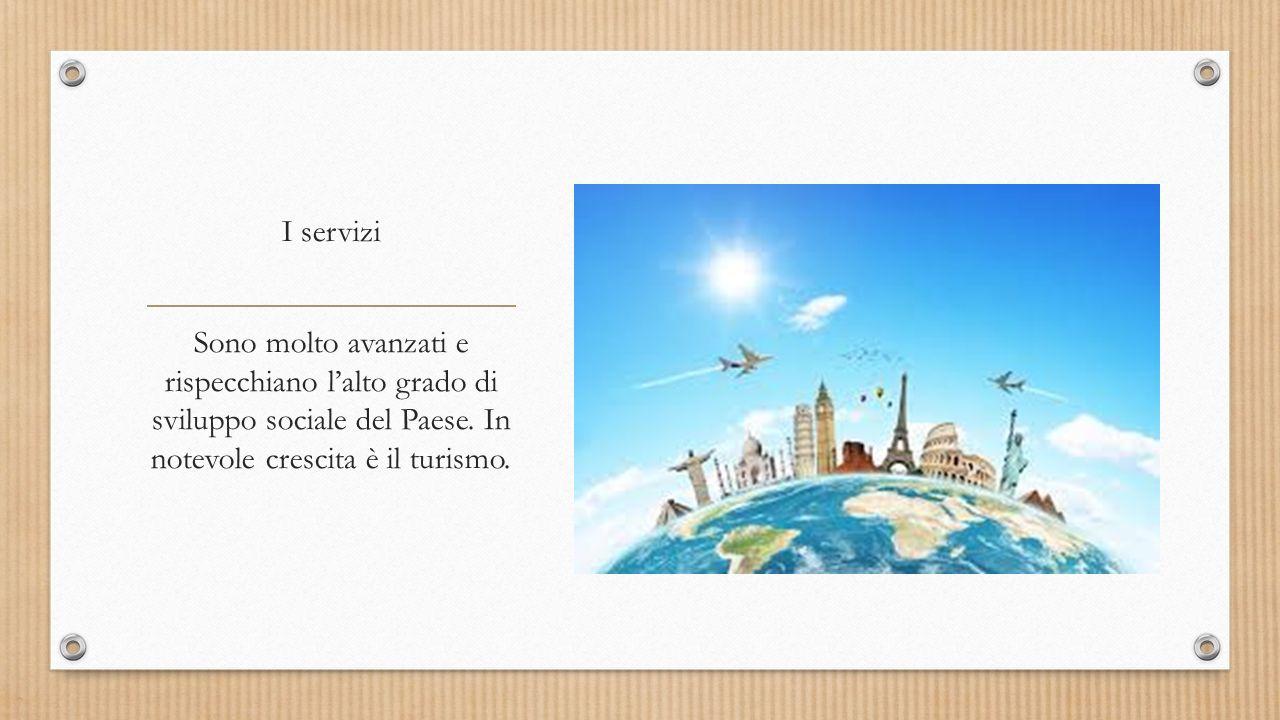 I servizi Sono molto avanzati e rispecchiano l'alto grado di sviluppo sociale del Paese.