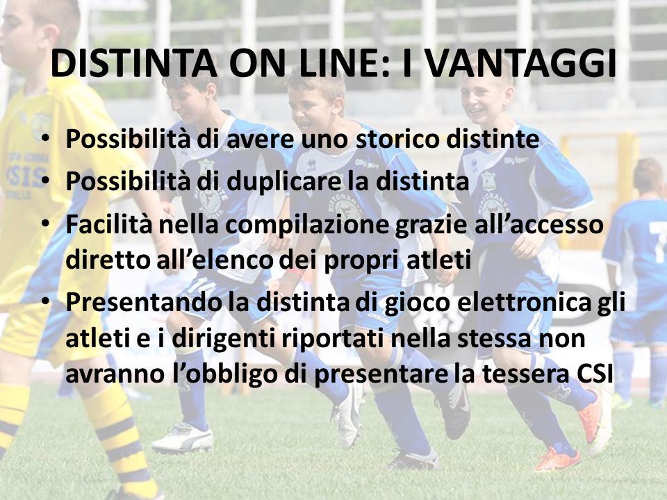 DISTINTA ON LINE: I VANTAGGI