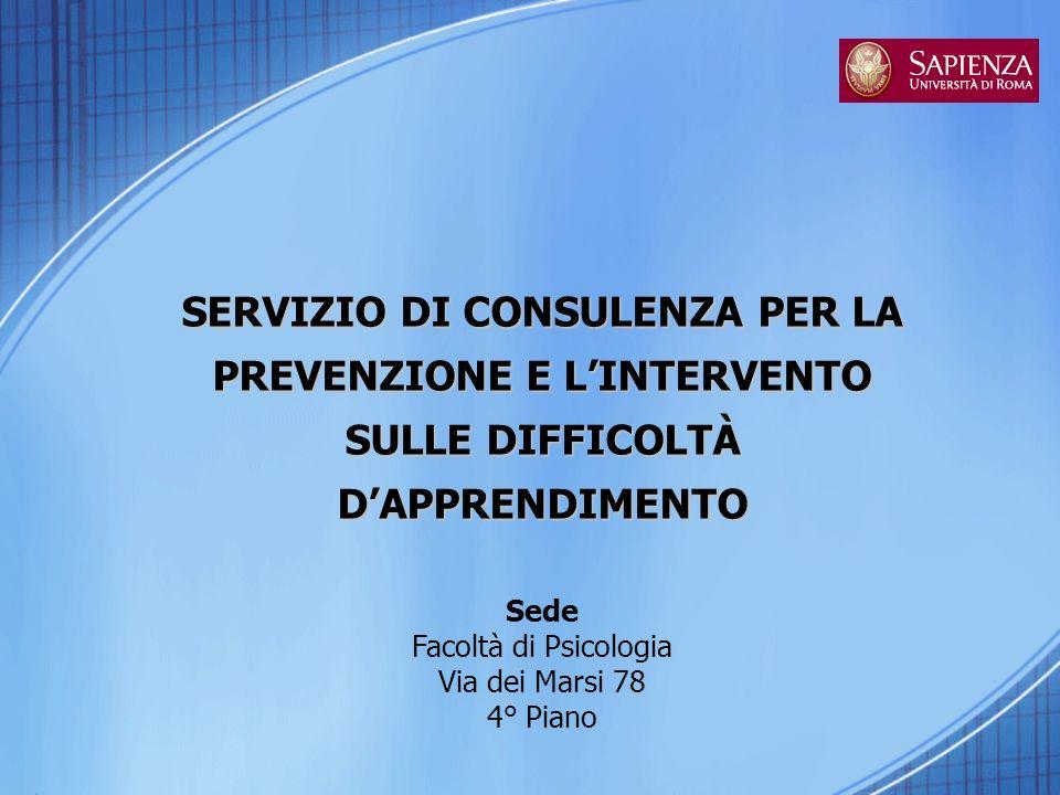SERVIZIO DI CONSULENZA PER LA PREVENZIONE E L'INTERVENTO SULLE DIFFICOLTÀ D'APPRENDIMENTO