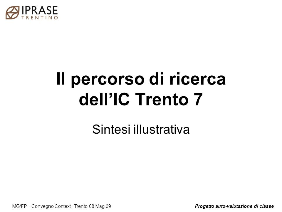 Il percorso di ricerca dell'IC Trento 7