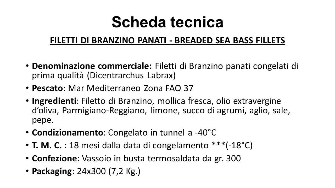 FILETTI DI BRANZINO PANATI - BREADED SEA BASS FILLETS