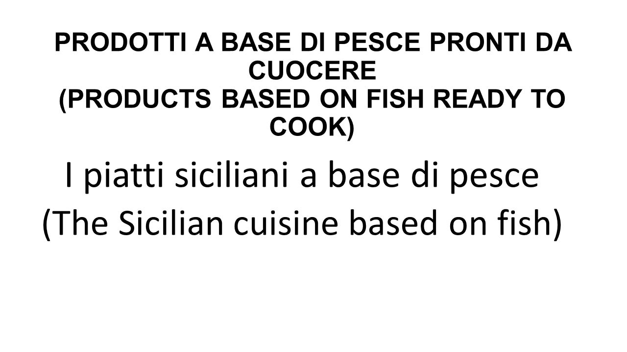 I piatti siciliani a base di pesce