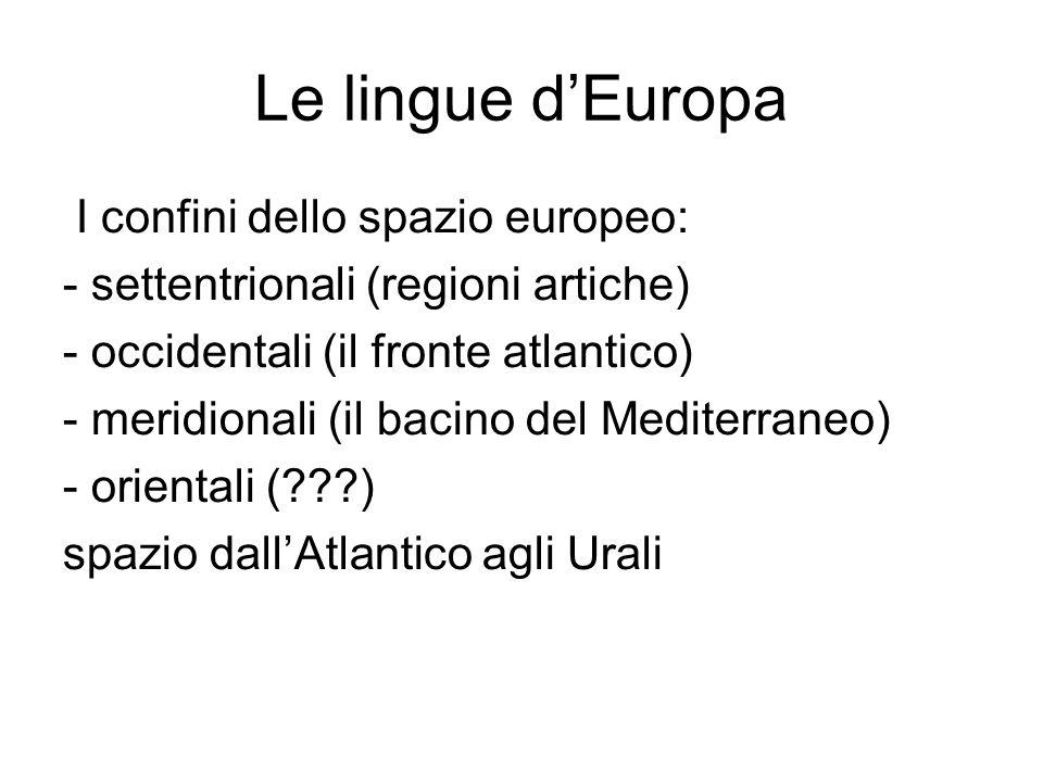 Le lingue d'Europa I confini dello spazio europeo: