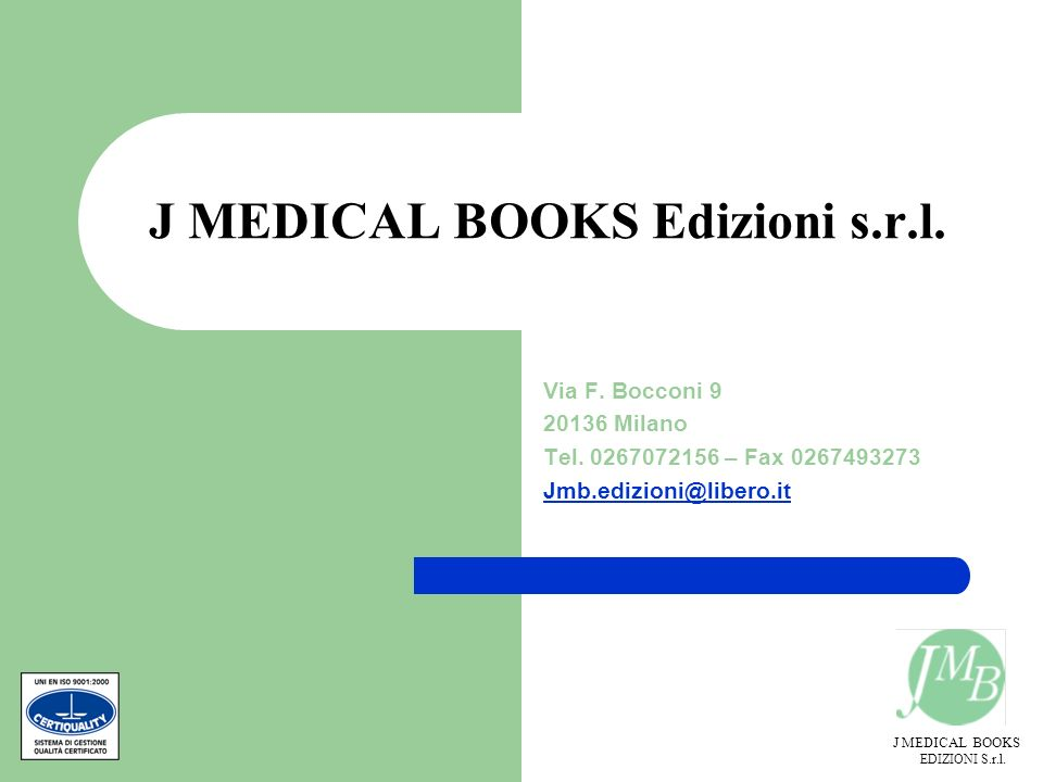 J MEDICAL BOOKS Edizioni s.r.l.